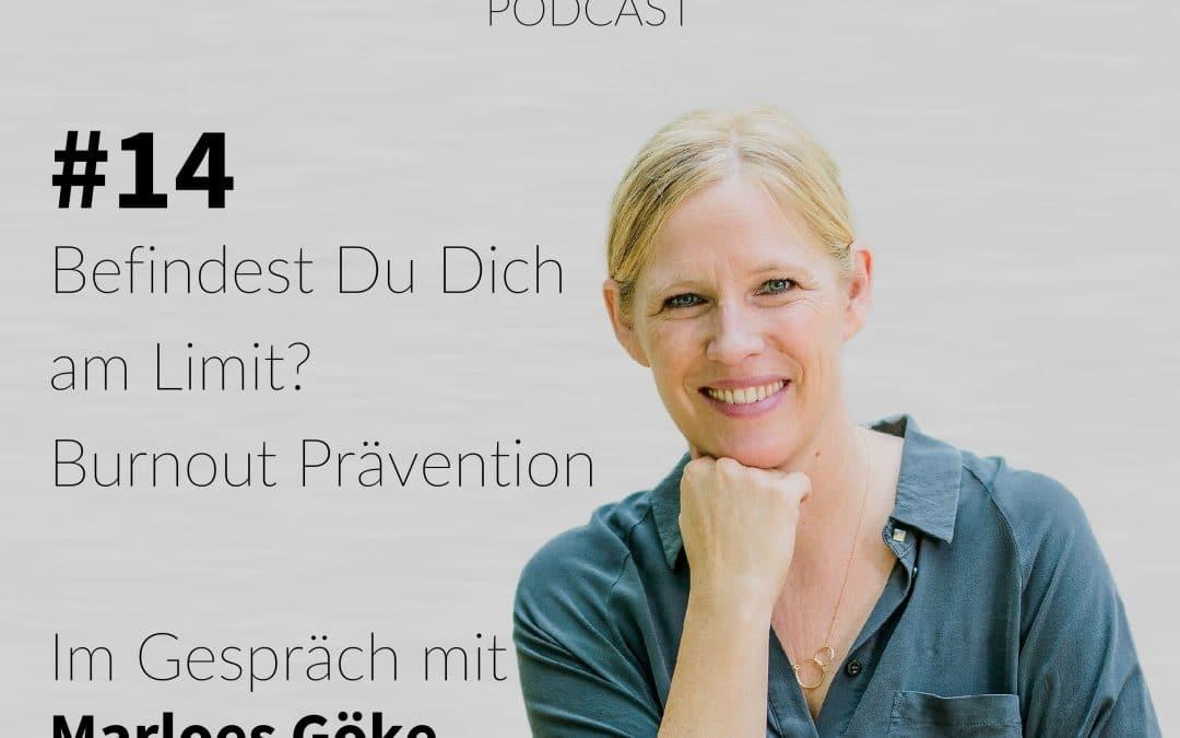 #14 – Befindest Du Dich am Limit? Burnout Prävention