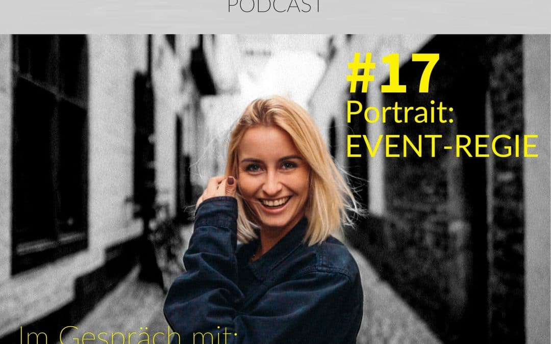 #17| Portrait: Eventregie