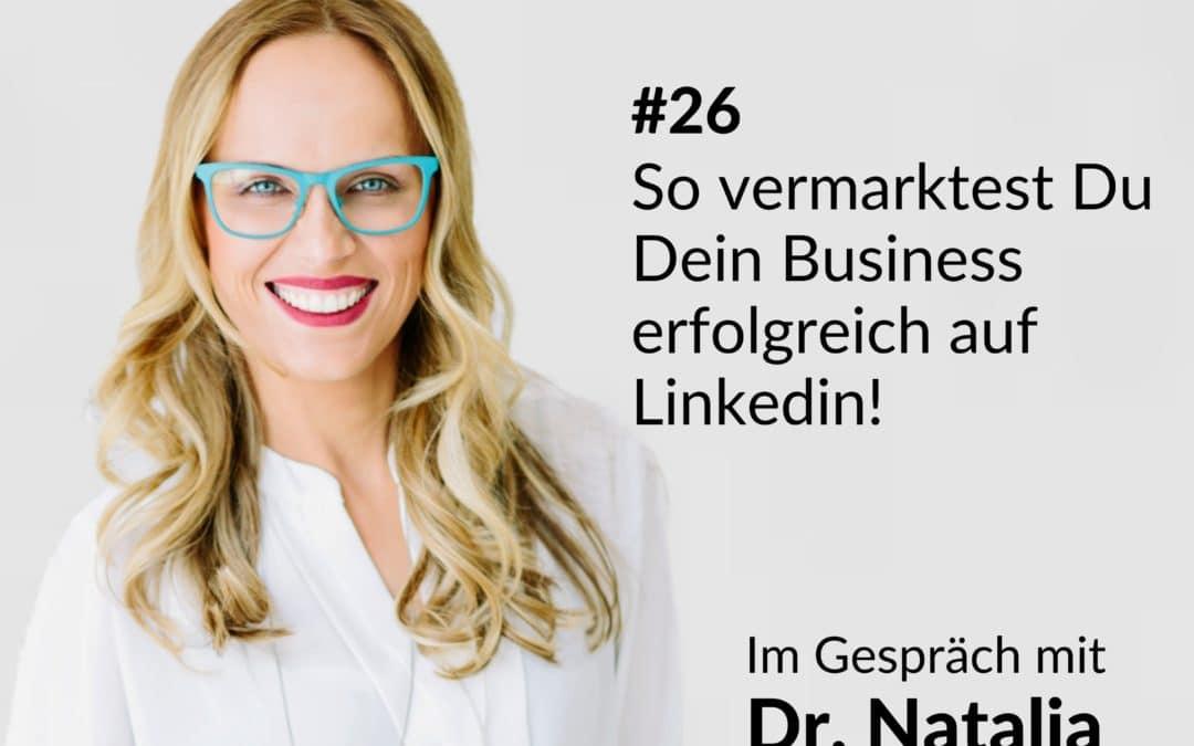# 26| So vermarktest Du Dein Business erfolgreich auf Linkedin!