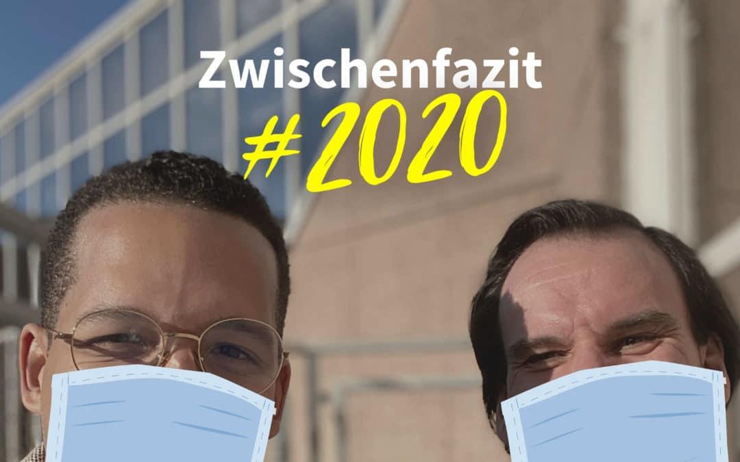 Zwischenfazit #2020: Ein Jahr voller Katastrophen | Im Gespräch mit Adam Dittrich