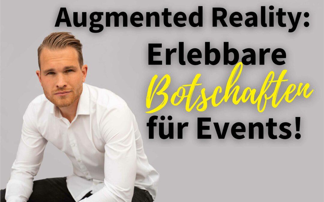 Episode 48 – Augmented Reality Erlebbare Botschaften für Events