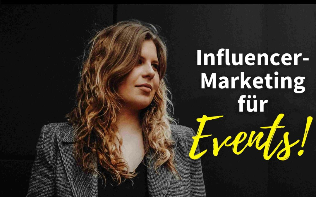 Influencer-Marketing für Events! mit Isa Daur